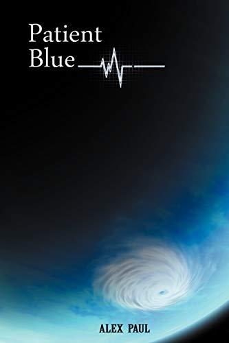 9781467896931: Patient Blue