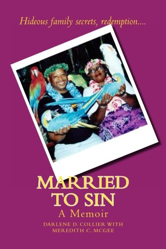 9781467902465: Married to Sin: A Memoir