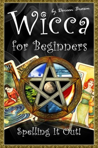 9781467903011: Wicca for Beginners: Spelling It Out!