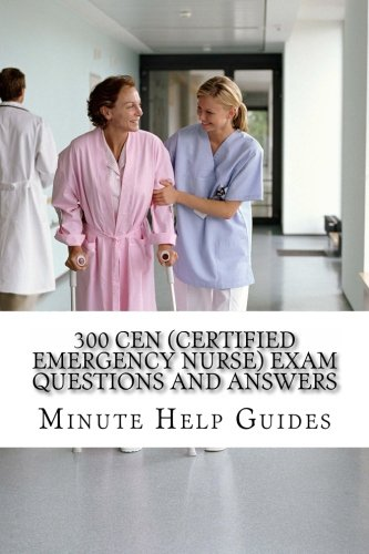 9781467903097: 300 CEN (Certified Emergency Nurse) Exam Questions and Answers