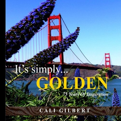 9781467903615: It's Simply...GOLDEN: 75 Years Of Inspiration