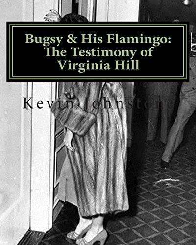 Bugsy & His Flamingo: The Testimony of: Johnson, Kevin