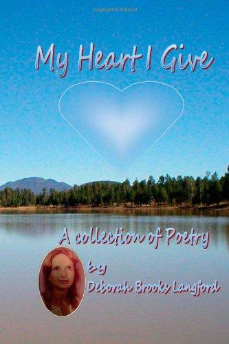 My Heart I give: Brooks Langford, Deborah