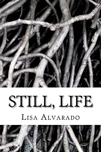 9781467909402: Still, Life.