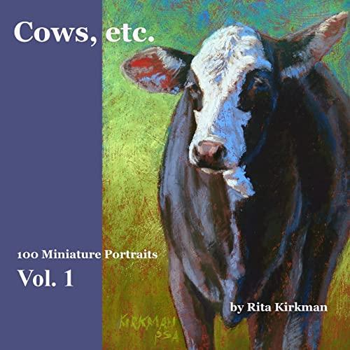 9781467910903: Cows, Etc.: 100 Miniature Portraits