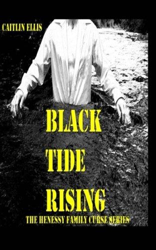 9781467911962: Black Tide Rising (Henessy Family Curse)