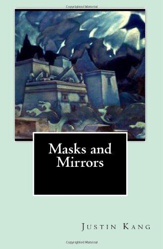 Masks and Mirrors: Kang, Justin