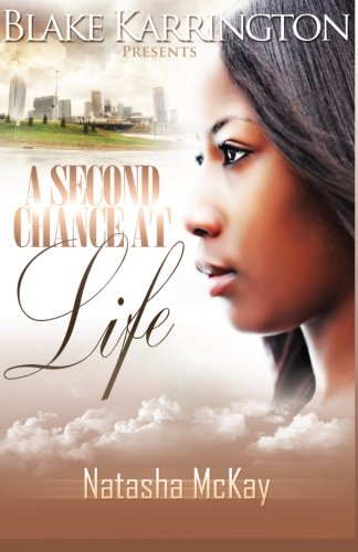 A Second Chance at Life (146791441X) by Natasha McKay; Blake Karrington