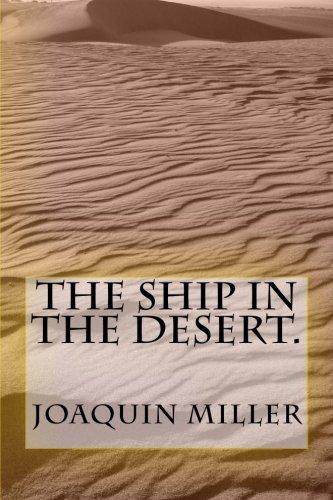 9781467914925: The Ship in The Desert.