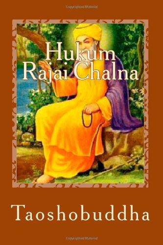 9781467915991: Hukum Rajai Chalna: Sings of Nanak