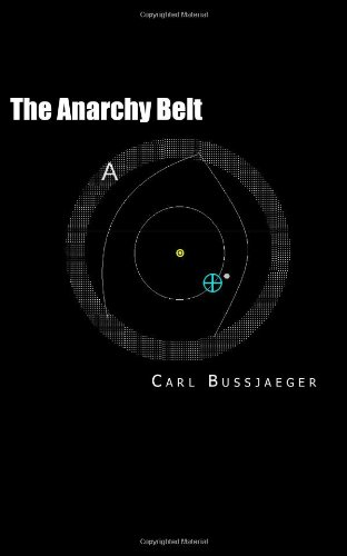9781467916899: The Anarchy Belt