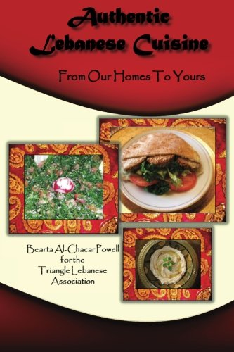 9781467920896: Authentic Lebanese Cuisine: From our Homes to Yours