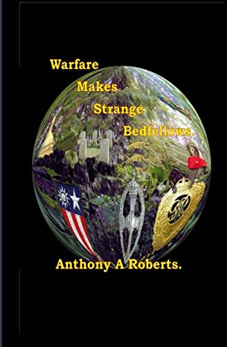 9781467922548: Warfare makes strange bedfellows