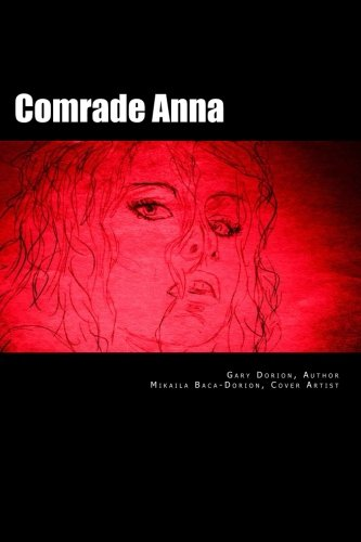 9781467923361: Comrade Anna