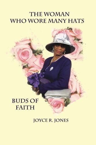 9781467923583: The Woman Who Wore Many Hats (Buds of Faith)