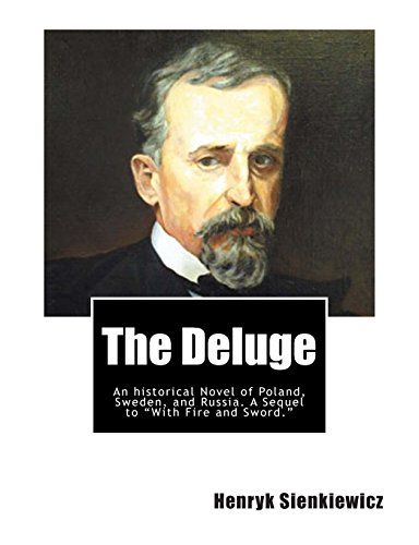 9781467923637: The Deluge: An historical Novel of Poland, Sweden, and Russia. A Sequel to