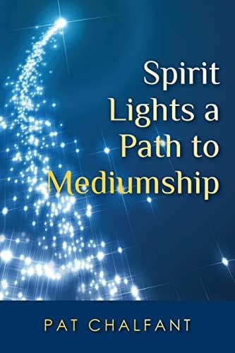 9781467924047: Spirit Lights a Path to Mediumship