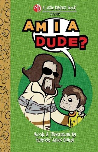 9781467924603: Am I a Dude? (A Little Dudeist Book)