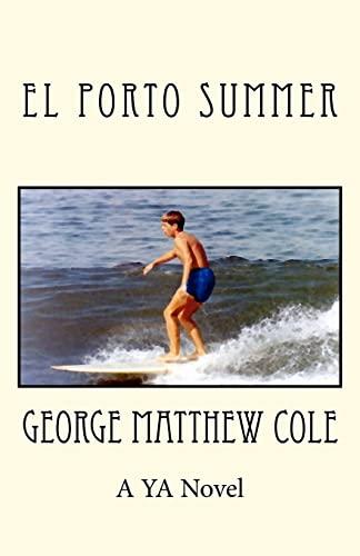9781467925518: El Porto Summer