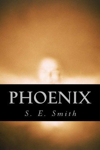 Phoenix (1467925659) by Smith, S. E.