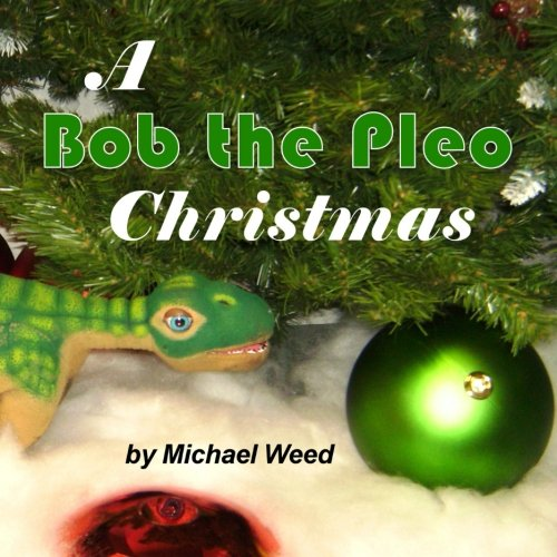9781467925662: A Bob the Pleo Christmas