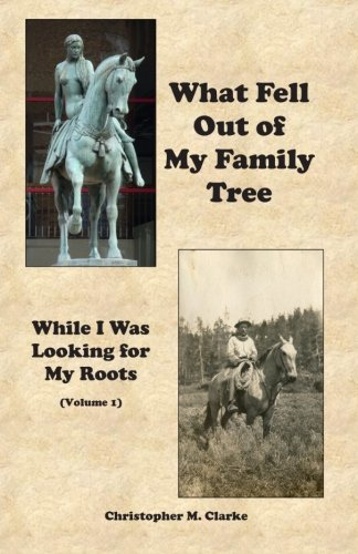 9781467926324: What Fell Out of My Family Tree: While I Was Looking For My Roots