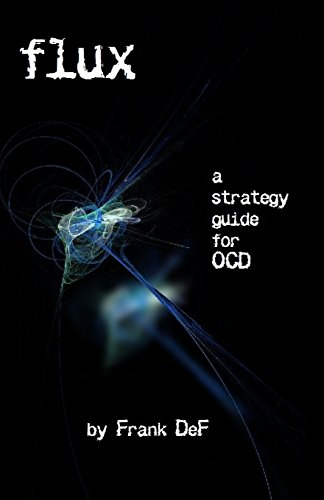 9781467927079: Flux - A Strategy Guide for OCD
