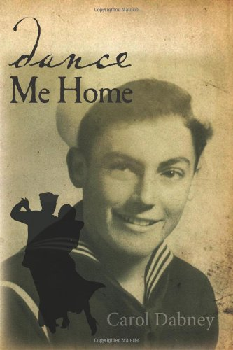 Dance Me Home: Carol Dabney
