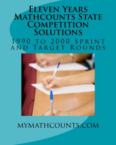 Eleven Years Mathcounts State Competition Solutions: 1990: Chen, Jane; Chen,