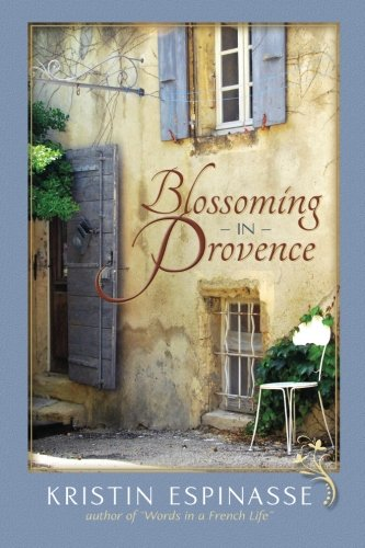 9781467929790: Blossoming in Provence