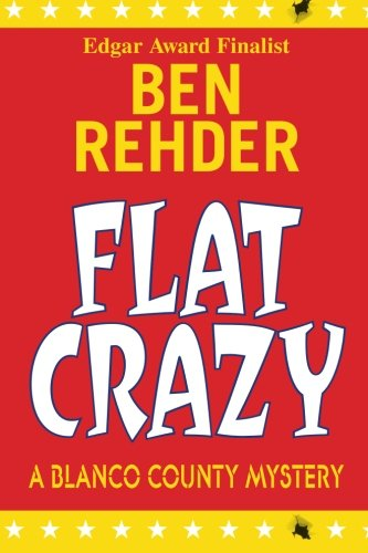 9781467932493: Flat Crazy: Blanco County Mysteries