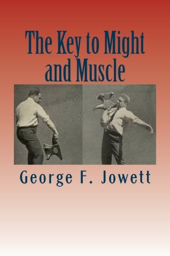 9781467932691: The Key to Might and Muscle