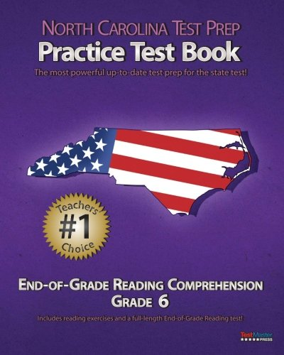 9781467933957: NORTH CAROLINA TEST PREP Practice Test Book End-of-Grade Reading Comprehension Grade 6: Aligned to the 2011-2012 EOG Reading Comprehension Test