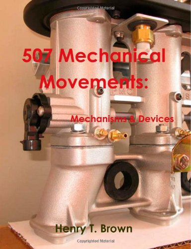 9781467934909: 507 Mechanical Movements: Mechanisms and Devices