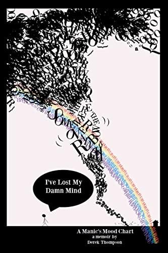 Somewhere Over the Rainbow, I've Lost My: Thompson, Derek