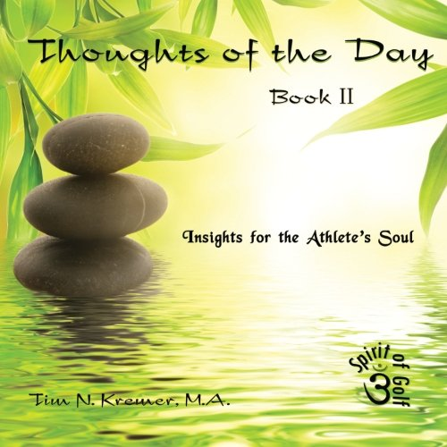9781467935630: Thoughts of the Day: Book II: Insights for the Athlete's Soul