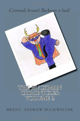 9781467935821: The Buckman Chronicles: Volume 2