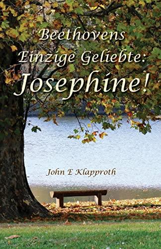 9781467937856: Beethovens Einzige Geliebte: Josephine!