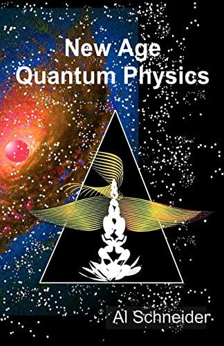 9781467938006: New Age Quantum Physics