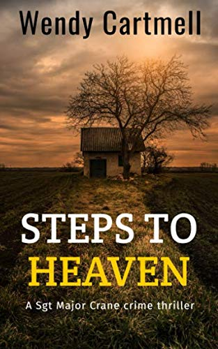 9781467938815: Steps to Heaven: A Sgt Major Crane Novel (Sgt Major Crane thrillers) (Volume 1)