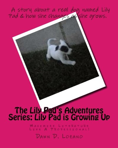 9781467939614: The Lily Pad's Adventures Series: Lily Pad is Growing Up