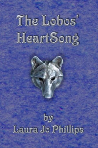 9781467939843: The Lobos' HeartSong: Book 2 of the Soul-Linked Saga