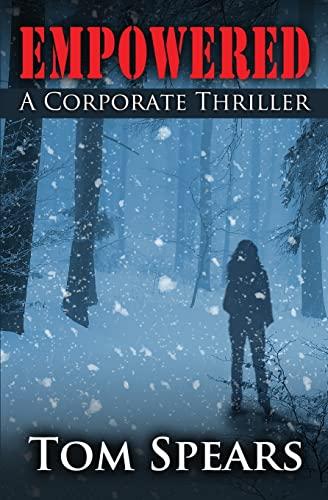 9781467942386: Empowered: A Corporate Thriller