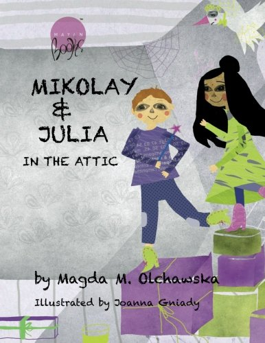9781467942720: Mikolay & Julia In The Attic