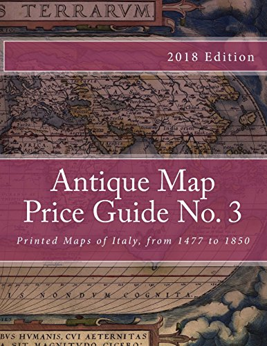 9781467945011: Antique Map Price Guide No. 3: Printed Maps of Italy, from 1477 to 1850