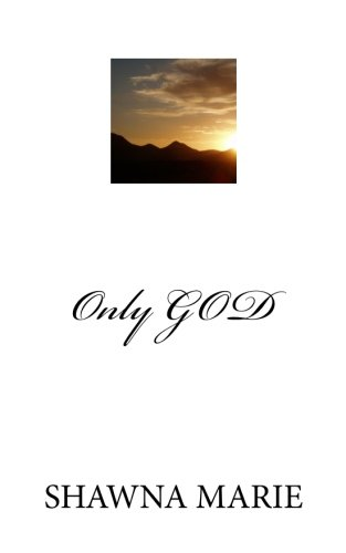 9781467946681: Only GOD