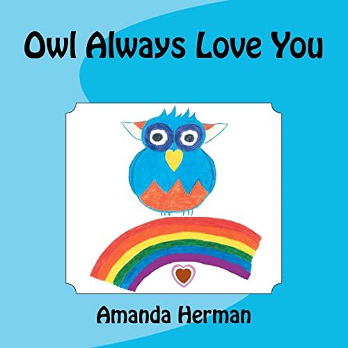 9781467947695: Owl Always Love You