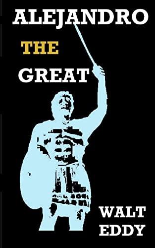 9781467947916: Alejandro the Great