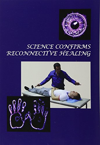 9781467948203: Science Confirms Reconnective Healing: Frontier Science Experiments