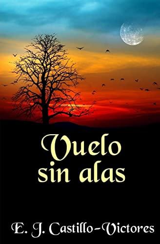 9781467949453: Vuelo Sin Alas (Spanish Edition)